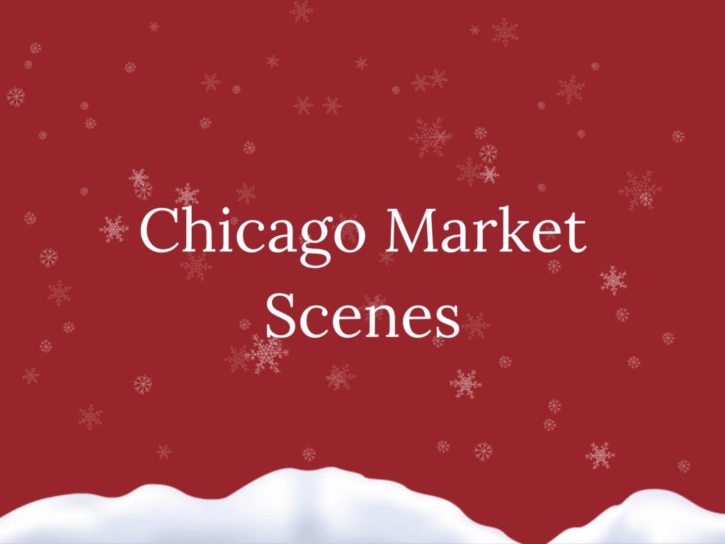 Chicago Market Scene